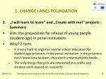 1 change lanes foundation11