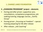 1 change lanes foundation18