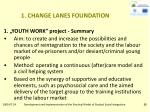 1 change lanes foundation7