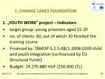 1 change lanes foundation8