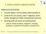 2 tolna county labour centre
