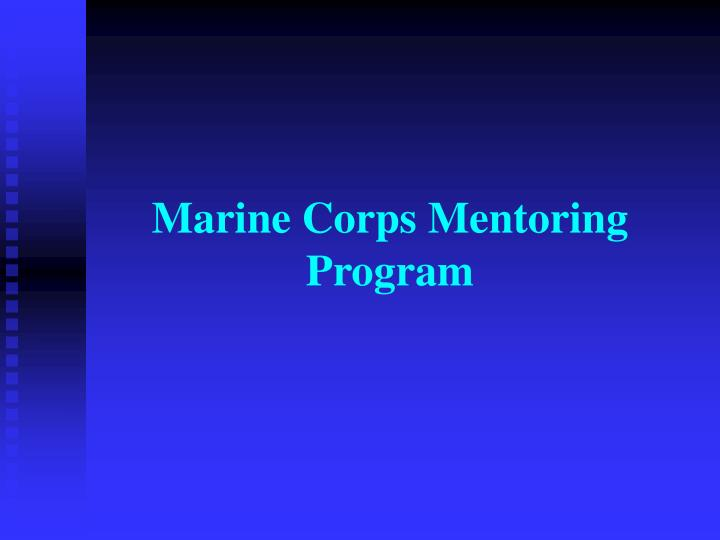 PPT Marine Corps Mentoring Program PowerPoint Presentation ID