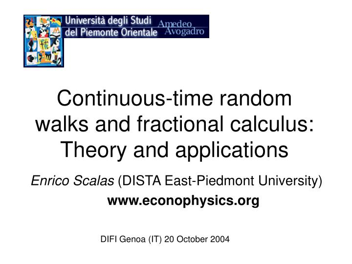 Continuous time random walks and fractional calculus theory and applications