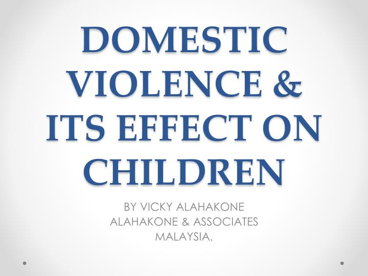 """the effects on children who witness More than half of the children who witness this traumatic event are it should be recognized that any attempt to attribute effects on children to parental."