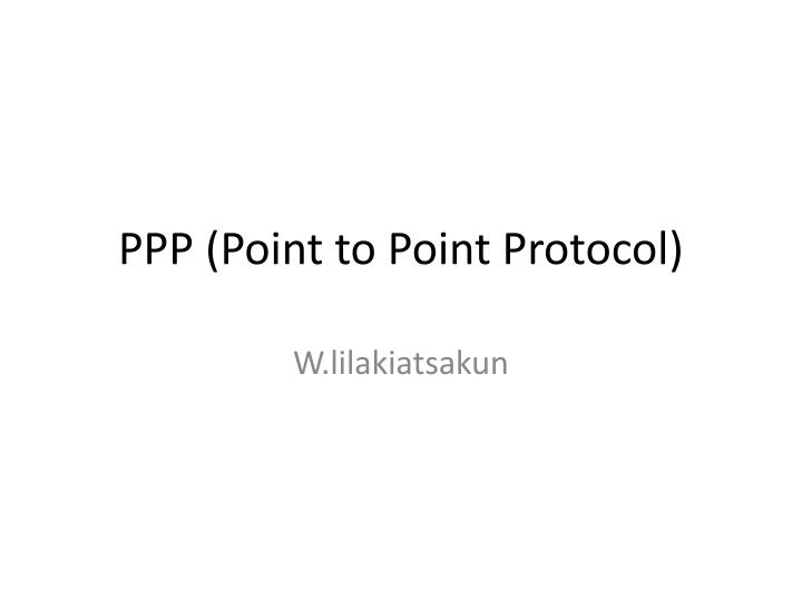 ppp point to point protocol n.