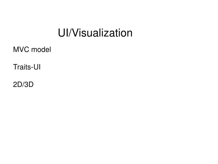 UI/Visualization