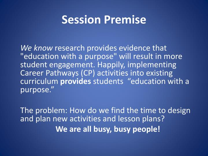 Session Premise