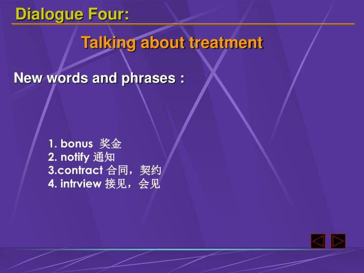 Dialogue Four: