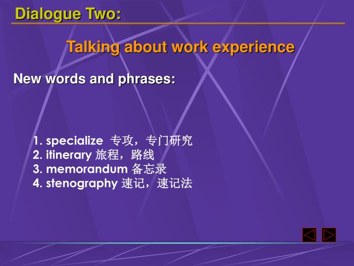 Dialogue Two: