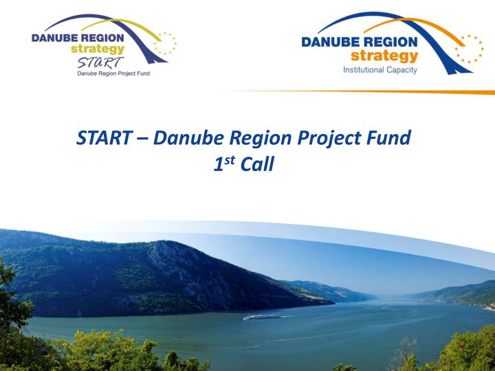 start danube region project fund 1 st call n.