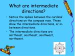 what are intermediate directions