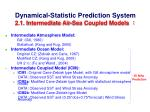 dynamical statistic prediction system 2 1 intermediate air sea coupled models