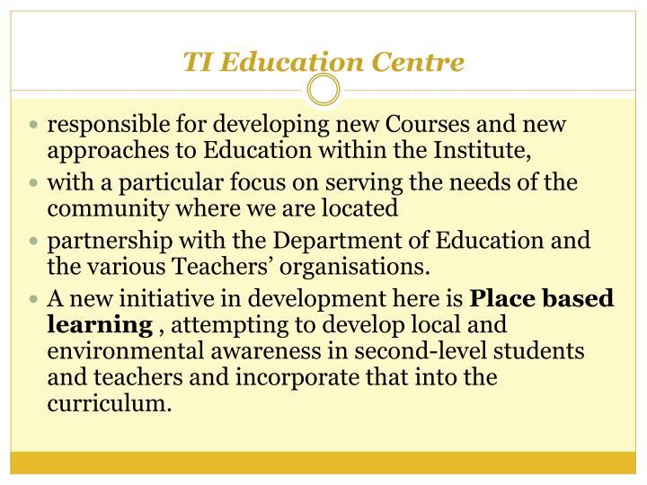 TI Education Centre
