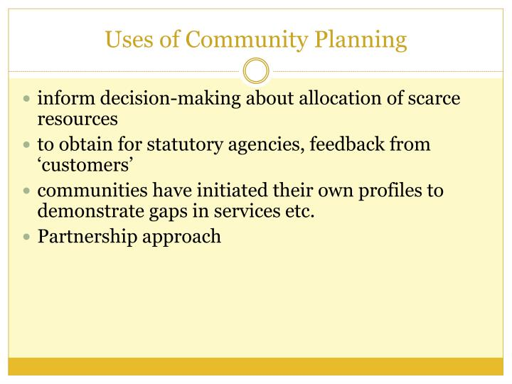 Uses of Community Planning