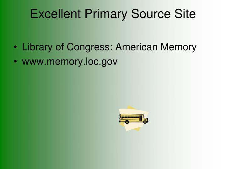 Excellent Primary Source Site