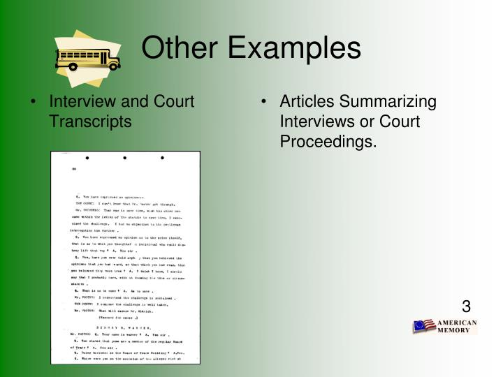 Interview and Court Transcripts