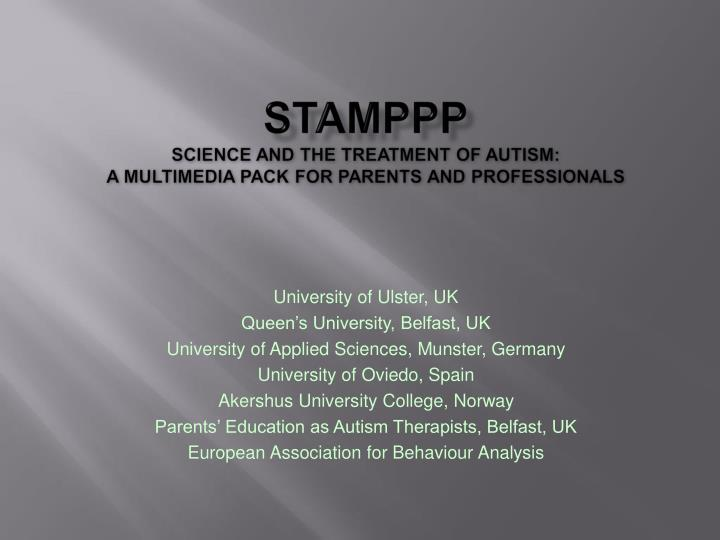 stamppp science and the treatment of autism a multimedia pack for parents and professionals n.