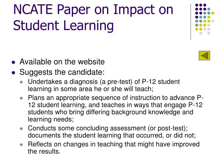 NCATE Paper on Impact on Student Learning