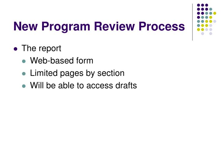 New program review process