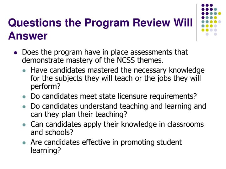 Questions the program review will answer