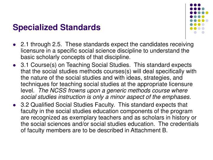 Specialized Standards