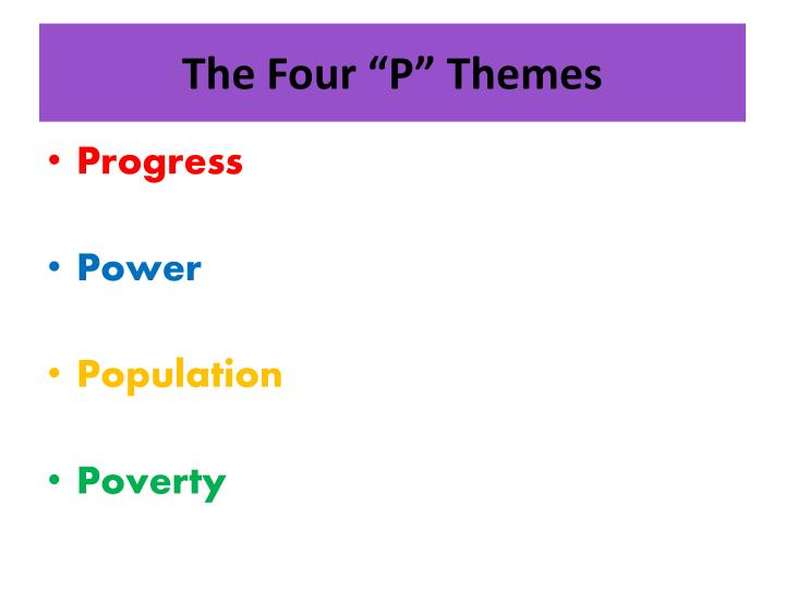 "The Four ""P"" Themes"