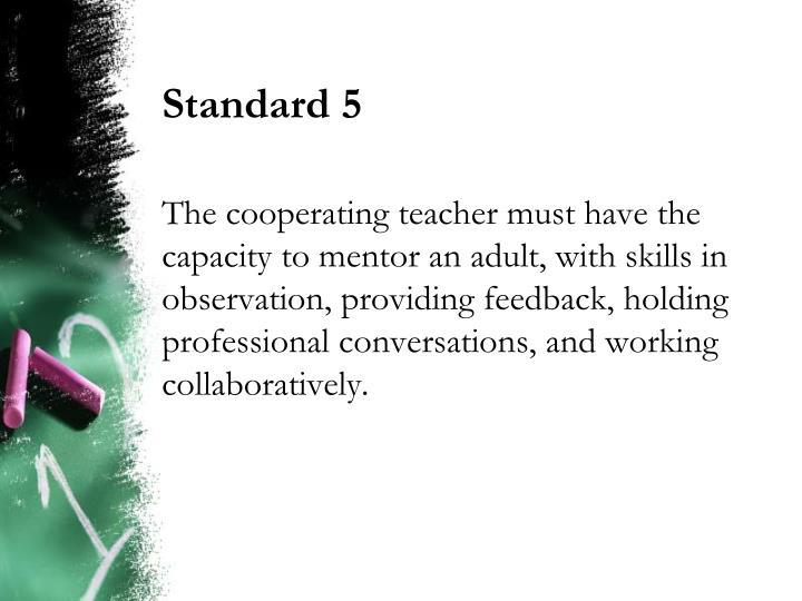 Standard 5