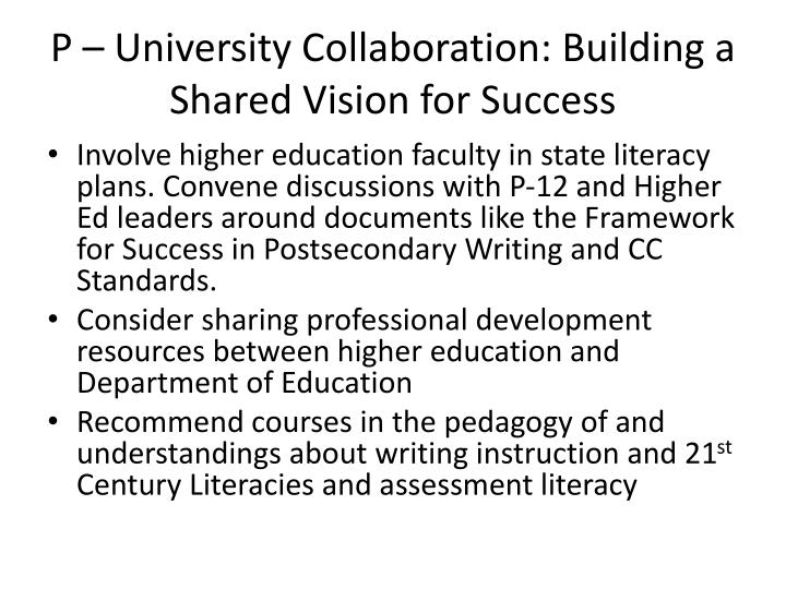 P – University Collaboration: Building a Shared Vision for Success