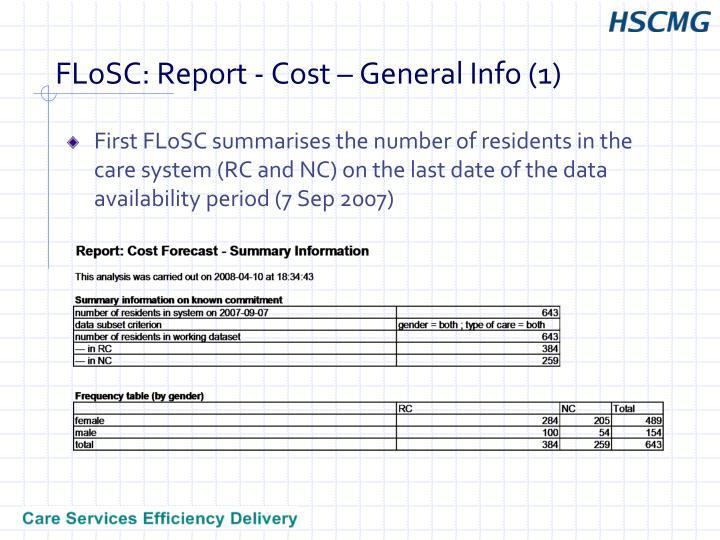 FLoSC: Report - Cost – General Info (1)