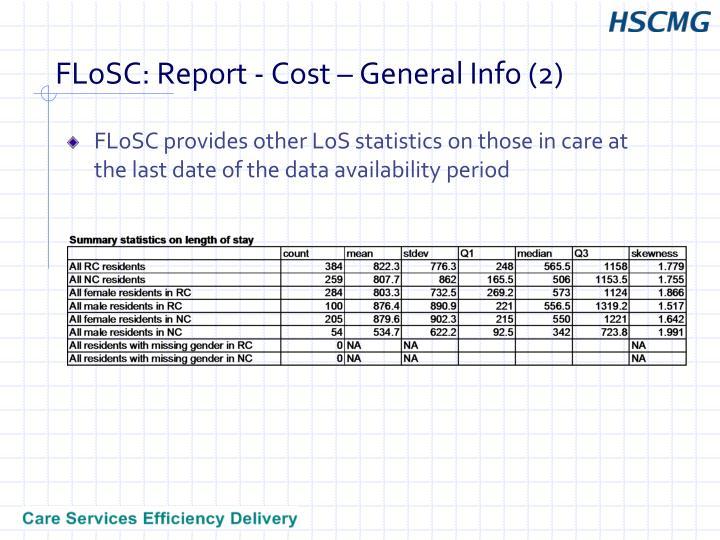FLoSC: Report - Cost – General Info (2)