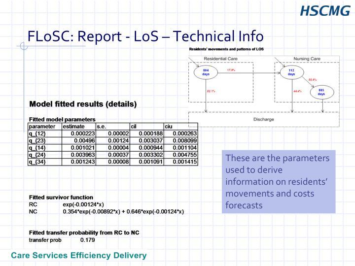 FLoSC: Report - LoS – Technical Info