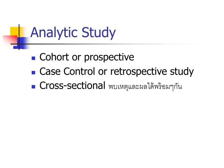 Analytic Study
