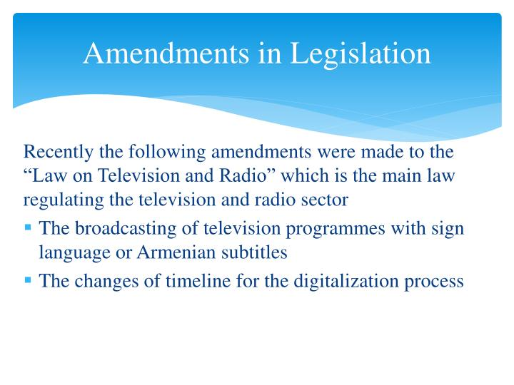 Amendments in Legislation