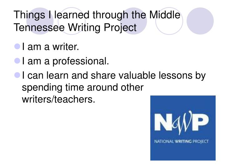 Things i learned through the middle tennessee writing project