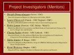 project investigators mentors