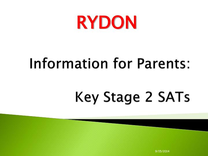 information for parents key stage 2 sats n.