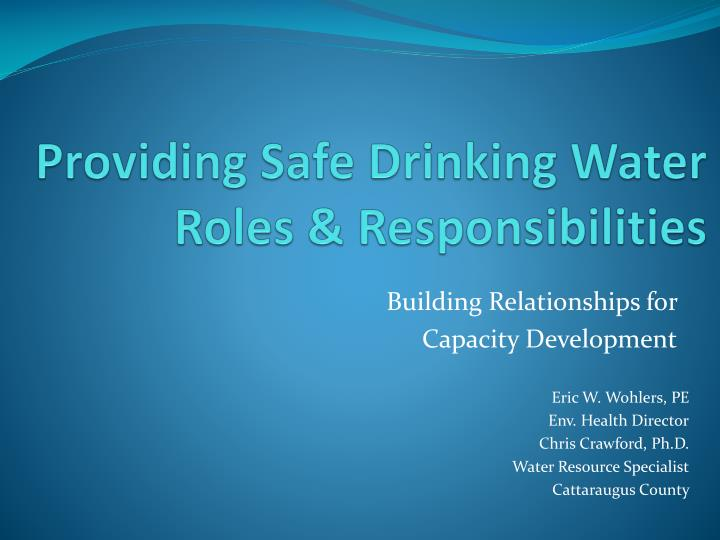 providing safe drinking water roles responsibilities n.
