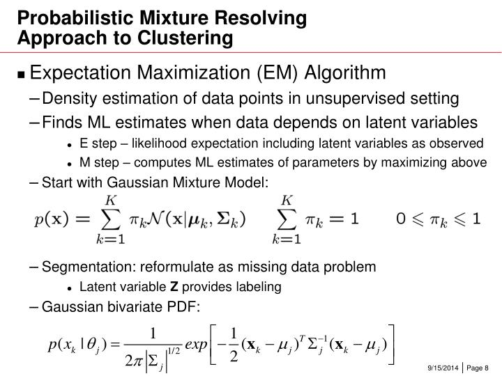Probabilistic Mixture Resolving Approach to Clustering