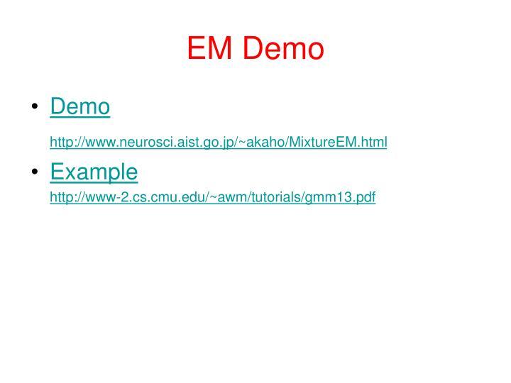 EM Demo