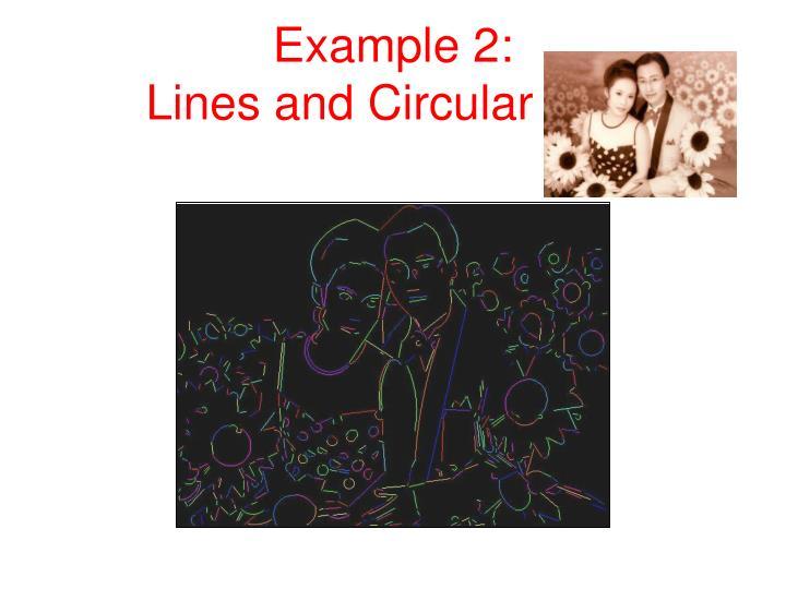 Example 2 lines and circular arcs