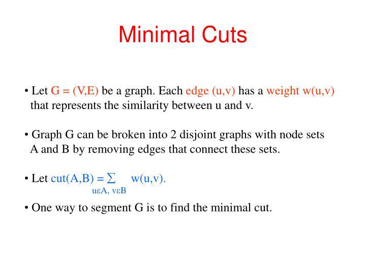 Minimal Cuts
