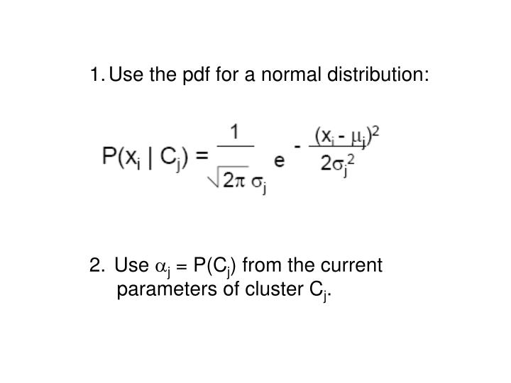 Use the pdf for a normal distribution: