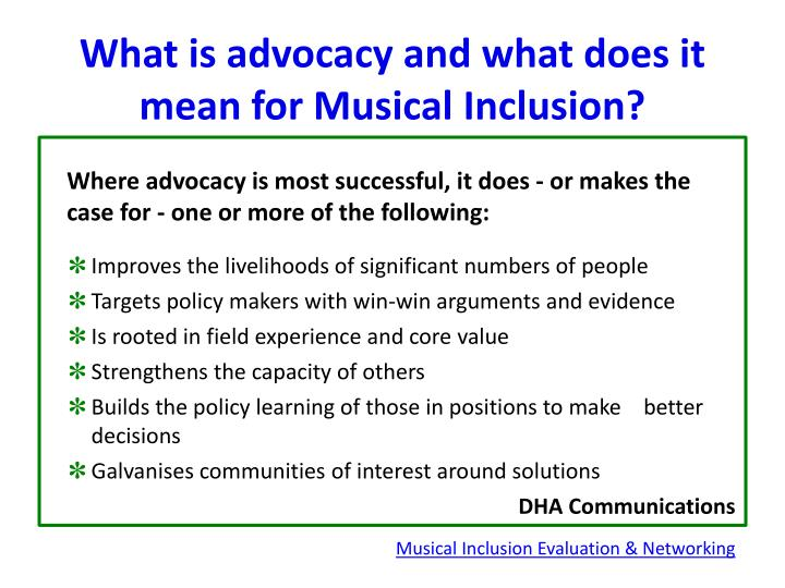 what is advocacy and what does it mean for musical inclusion n.