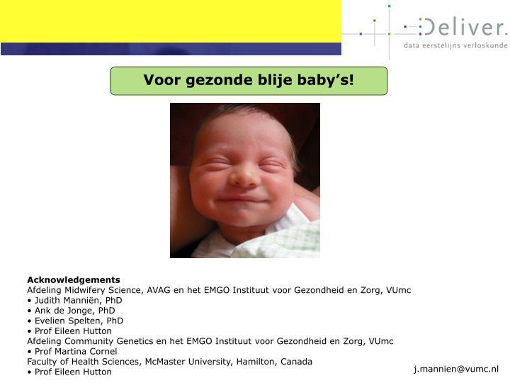 Voor gezonde blije baby's!