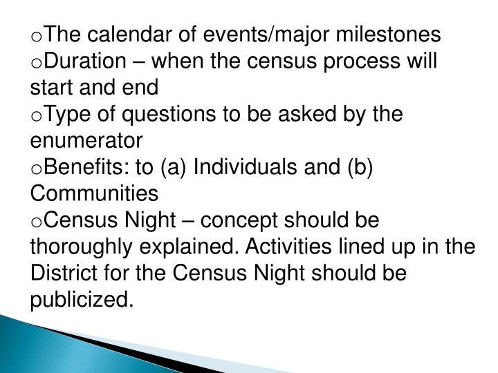 The calendar of events/major milestones
