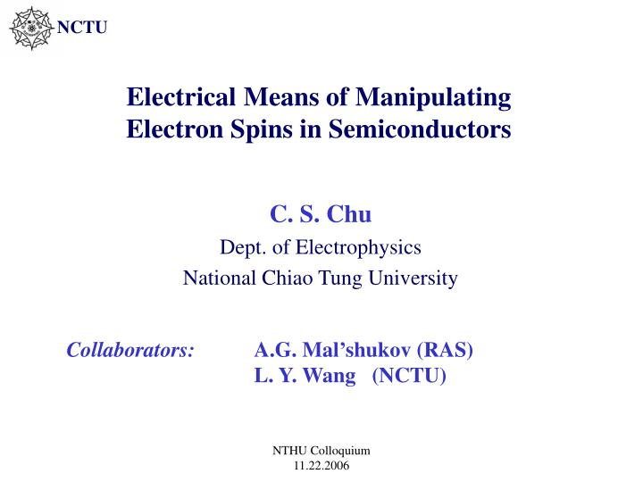Electrical means of manipulating electron spins in semiconductors