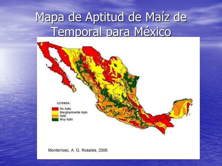 Mapa de Aptitud de Maíz de Temporal para México