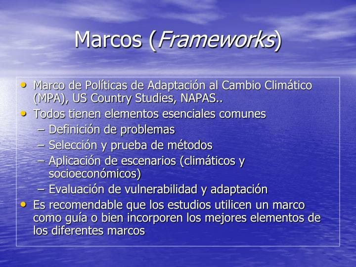 Marcos frameworks