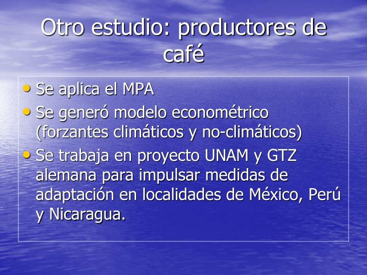 Otro estudio: productores de café