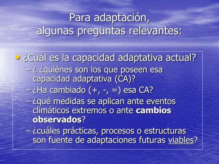 Para adaptación,
